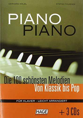Piano Piano. Notenbuch: Die 100 schönsten Melodien von Klassik bis Pop mit 3 CDs
